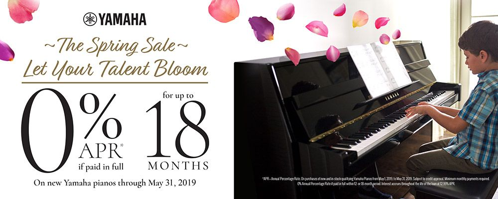 0% APR if paid in full on new Yamaha pianos through May 31, 2019